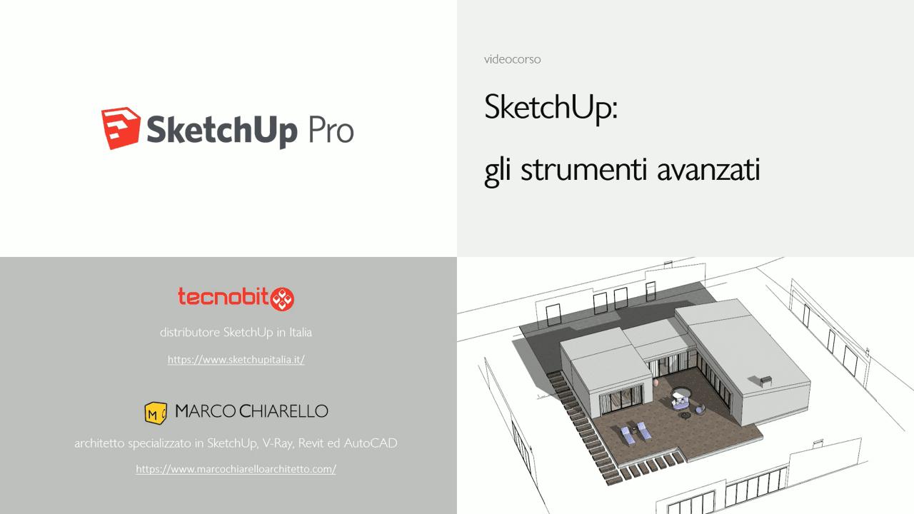 Video-corso SketchUp: gli strumenti avanzati